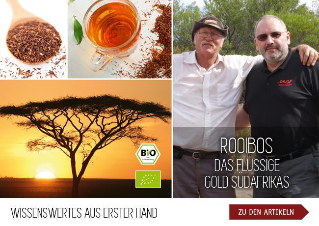 Wissenswertes aus erster Hand - ROOIBOS, das flüssige Gold Südafrikas