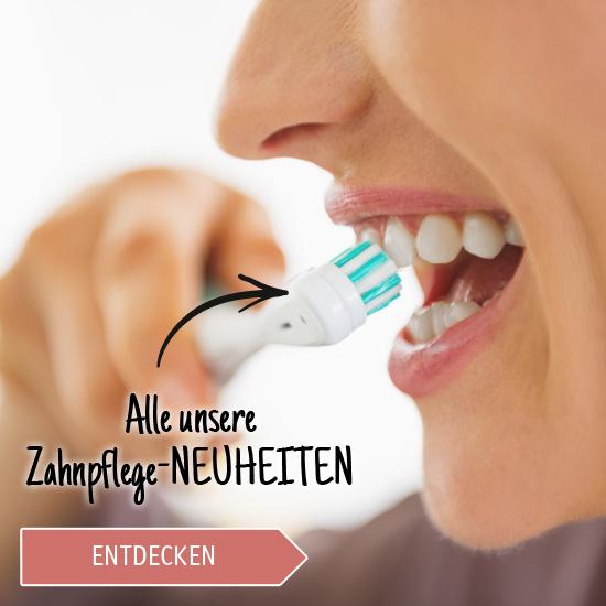 Alle unsere Zahnpflege-Neuheiten entdecken