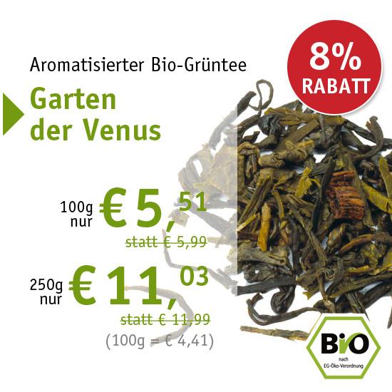 Aromatisierter Bio-Grüntee Garten der Venus - ab 100g nur € 5,51 - 6344